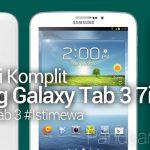 Spesifikasi Istimewa Samsung Galaxy Tab 3